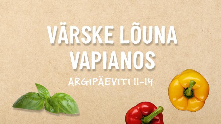 Värske lõuna Vapianos